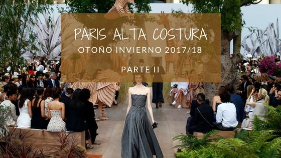 Paris Alta Costura Otoño Invierno 2017/2018