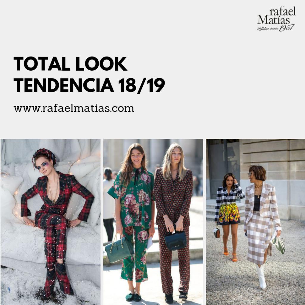 Total Look. Tendencias 2018/19.